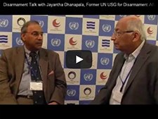 Disarmament Talk with Jayantha Dhanapala, Former UN USG for Disarmament Affairs